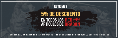 Oferta Febrero Red Dragon